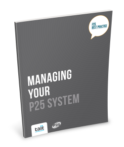 New Guide P25 Best Practice- Managing your p25 system