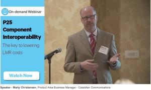 P25 Component Interoperability - On Demand - Webinar