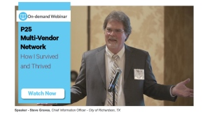 Steve Graves, CIO talks about P25 Multi Vendor Network - Webinar